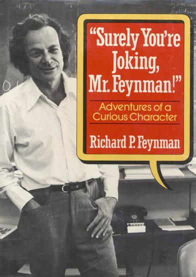 Lesson Plan Surely Youre Joking, Mr. Feynman! by Richard Feynman